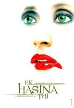 There Was a Beautiful Girl (Ek Hasina Thi)