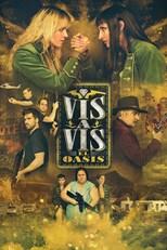Vis a vis: El oasis - First Season