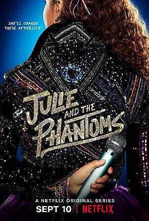 Julie and the Phantoms - First Season