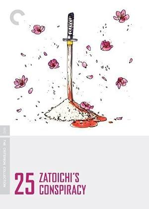 Zatoichi 25 - Zatoichi's Conspiracy (Shin Zatôichi monogatari: Kasama no chimatsuri)