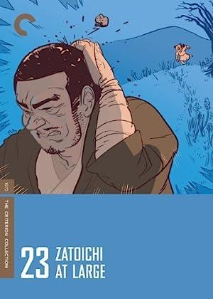 Zatoichi 23 - Zatoichi at Large (Zatôichi goyô-tabi)