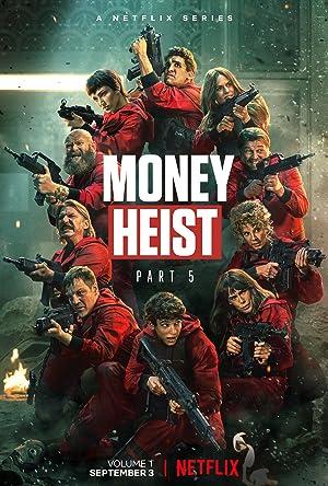 Money Heist (La Casa de Papel) - Fifth Season
