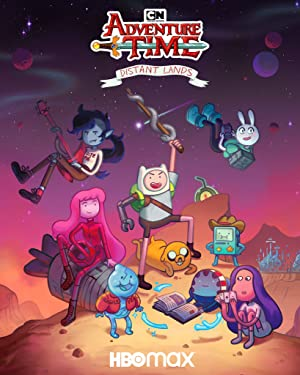 Adventure Time: Distant Lands - First Season