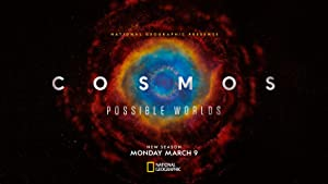Cosmos: Possible Worlds - First Season