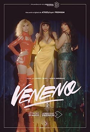 Veneno - First Season