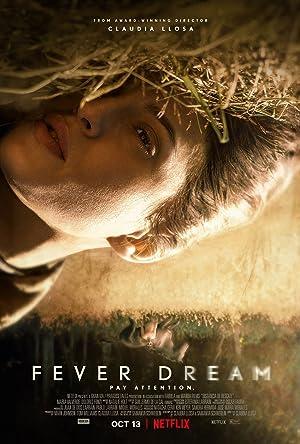 Fever Dream (Distancia de rescate)