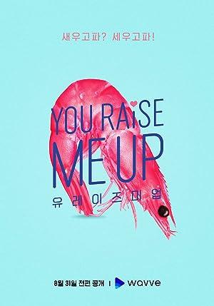 You Raise Me Up (Yu Reijeu Mi Eob / 유 레이즈 미 업)
