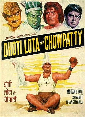 Dhoti Lota Aur Choupati