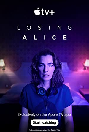 Losing Alice - First Season