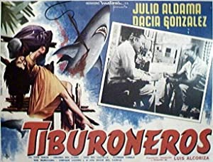 Tiburoneros (The Shark Hunters)