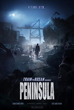 Peninsula (Train to Busan 2 / 반도)
