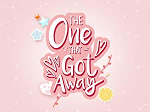 The One That Got Away - First Season