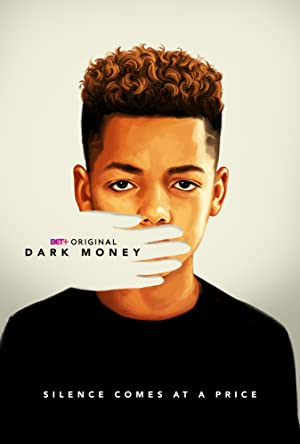 Dark Money - First Season