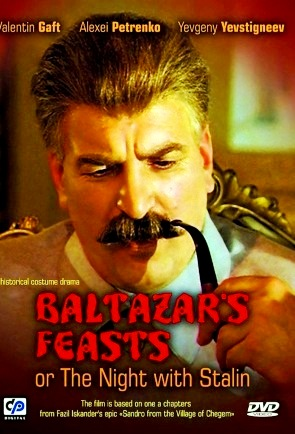 The Feasts of Valtasar, or The Night with Stalin (Piry Valtasara, ili noch so Stalinym)