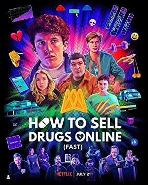 How to Sell Drugs Online (Fast) - Third Season