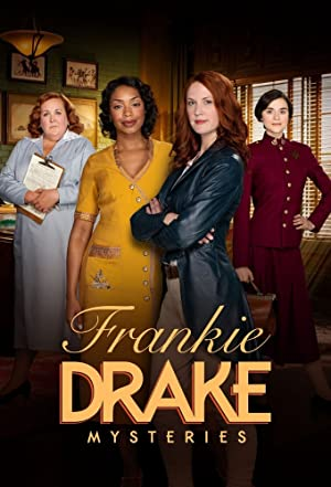 Frankie Drake Mysteries - Second Season