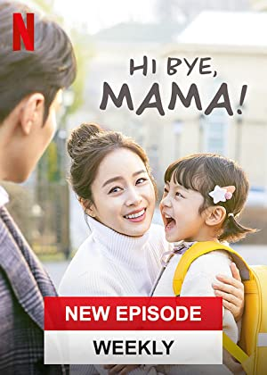Hi Bye, Mama! (Hello, Mother / Haibai, Mama! / 하이바이, 마마!)